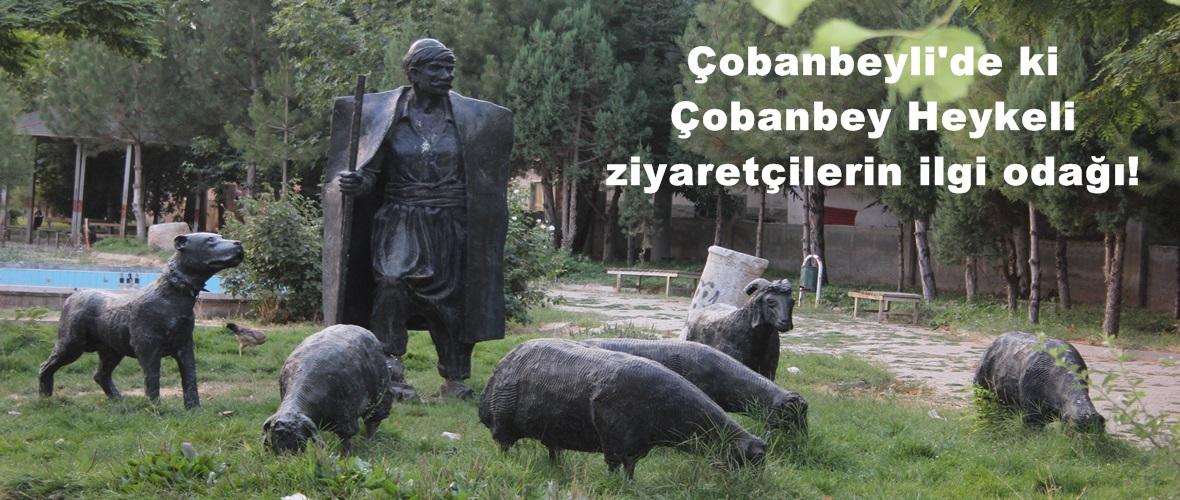 Çobanbeyli'de ki Çobanbey Heykeli ziyaretçilerin ilgi odağı!