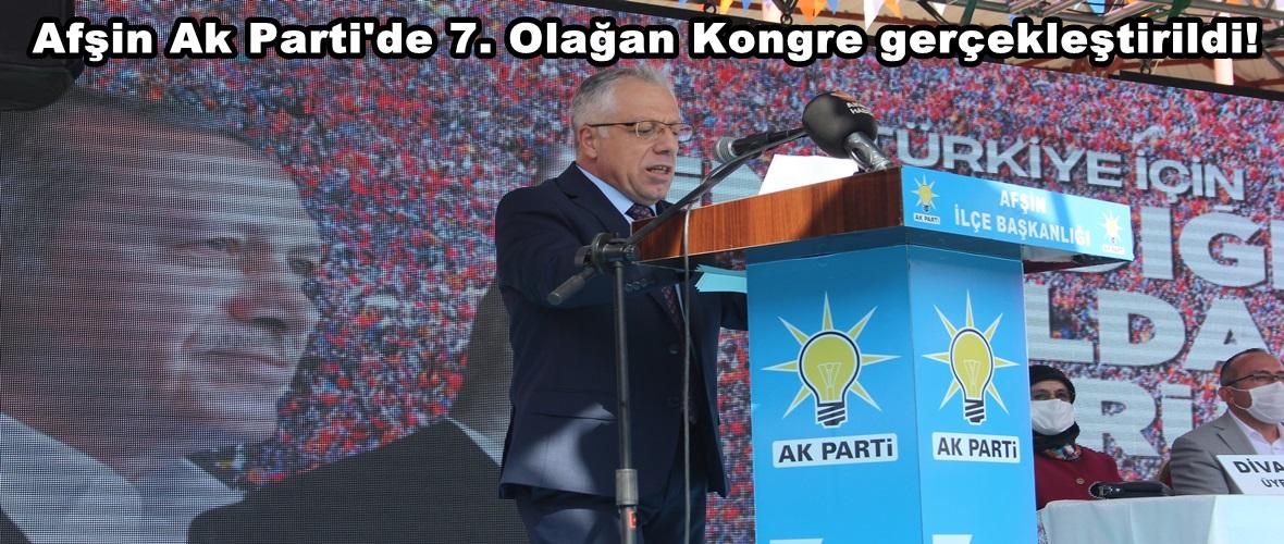 Afşin Ak Parti'de 7. Olağan Kongre gerçekleştirildi!