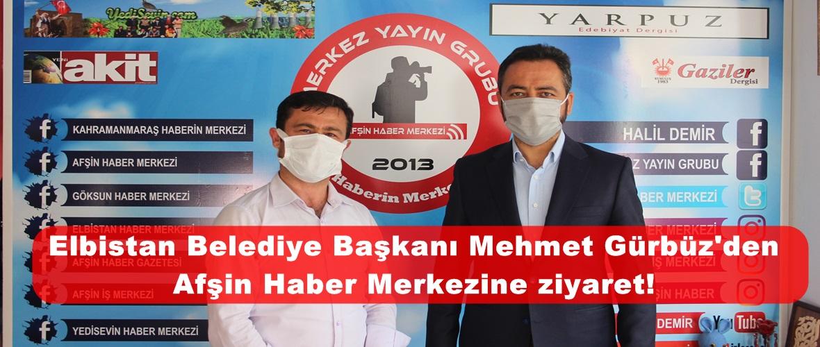 Elbistan Belediye Başkanı Mehmet Gürbüz'den Afşin Haber Merkezine ziyaret!