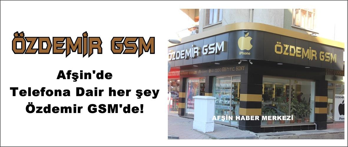 Afşin'de Telefona Dair her şey Özdemir GSM'de!
