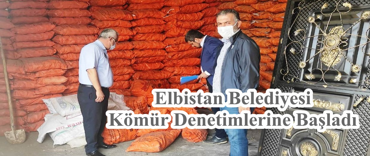 Elbistan Belediyesi Kömür Denetimlerine Başladı!