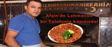 Afşin'de Lahmacun bir Telefonla kapınızda!