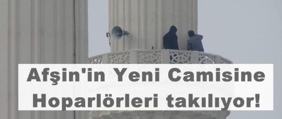 Afşin'in Yeni Camisine Hoparlörleri takılıyor!