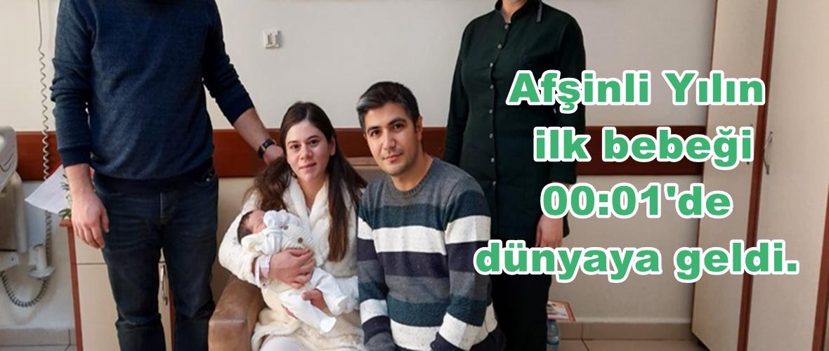 Afşinli Yılın ilk bebeği 00:01'de dünyaya geldi.