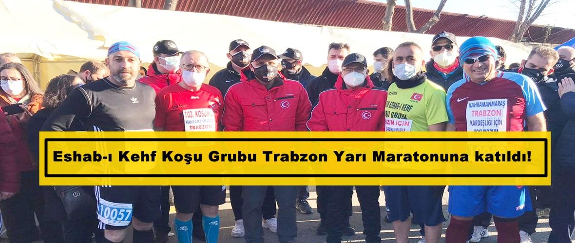 Eshab-ı Kehf Koşu Grubu Trabzon Yarı Maratonuna katıldı!