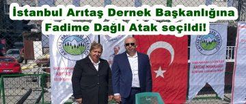 İstanbul Arıtaş Dernek Başkanlığına Fadime Dağlı Atak seçildi!