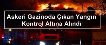 Askeri Gazinoda Çıkan Yangın Kontrol Altına Alındı!