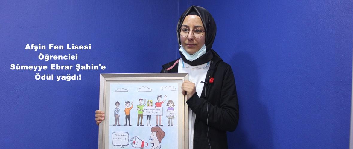 Afşin Fen Lisesi Öğrencisi Sümeyye Ebrar Şahin'e Ödül yağdı!