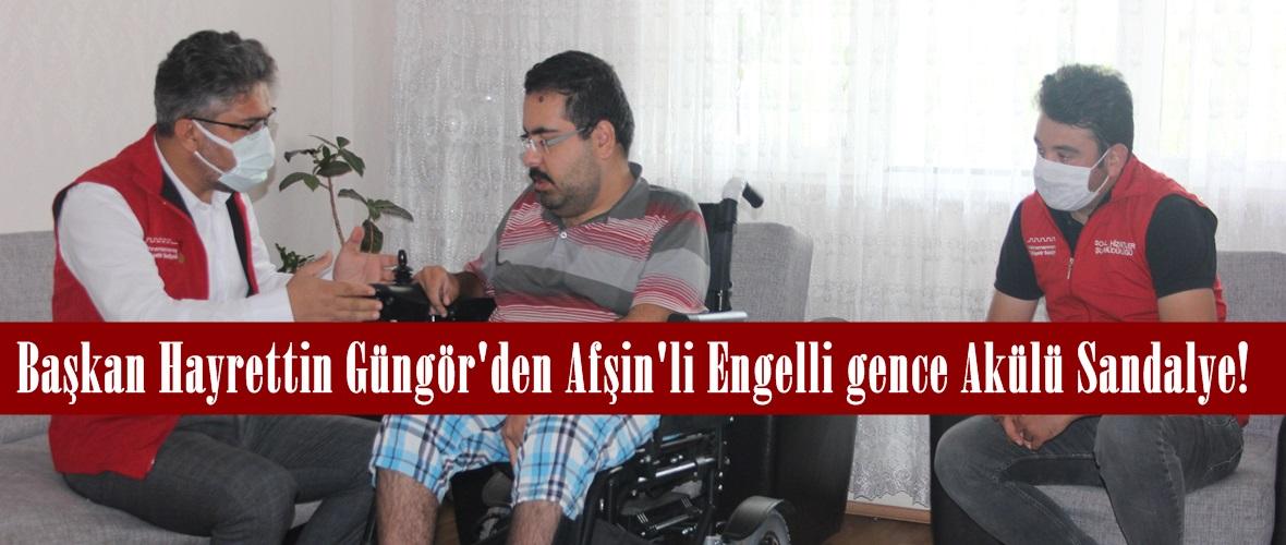 Başkan Hayrettin Güngör'den Afşin'li Engelli gence Akülü Sandalye!