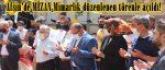 Afşin'de MİZAN Mimarlık düzenlenen törenle açıldı!