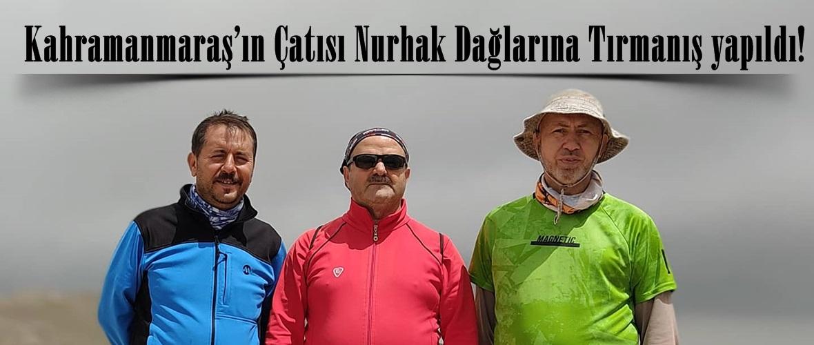 Kahramanmaraş'ın Çatısı Nurhak Dağlarına Tırmanış yapıldı!