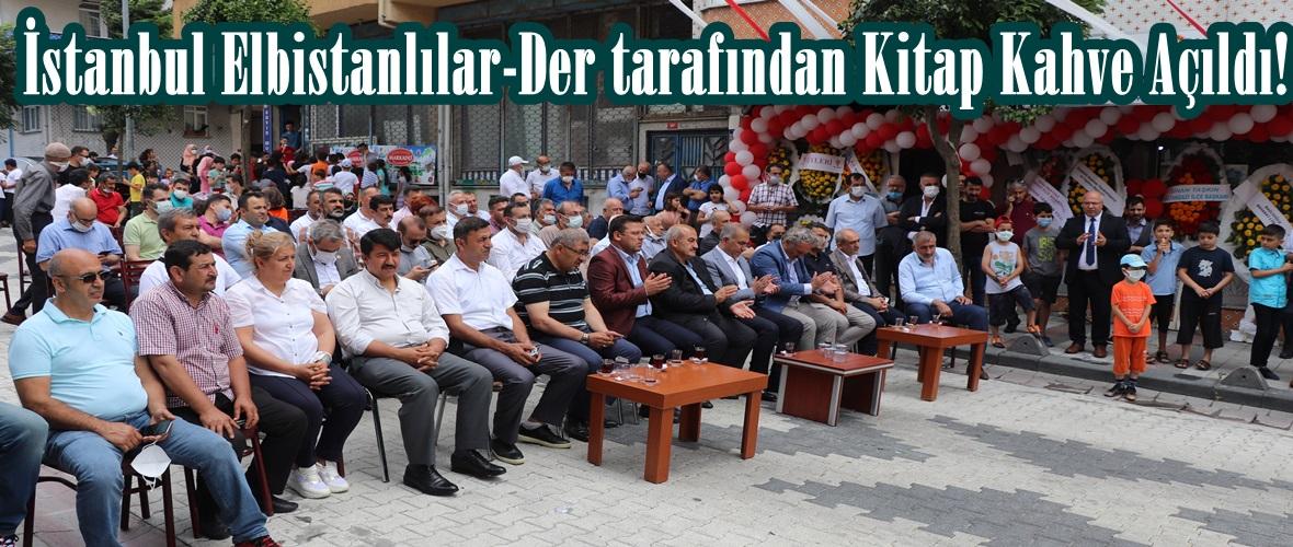 İstanbul Elbistanlılar-Der tarafından Kitap Kahve Açıldı!