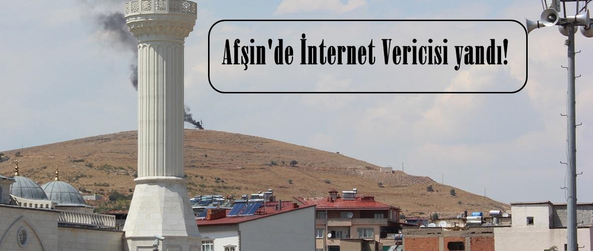 Afşin'de İnternet Vericisi yandı!