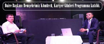 Daire Başkanı Hemşehrimiz Kömürcü, Kariyer Söyleşileri Programına katıldı.