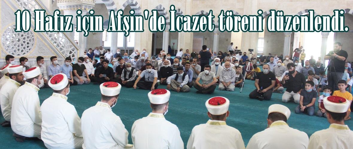 10 Hafız için Afşin'de İcazet töreni düzenlendi.
