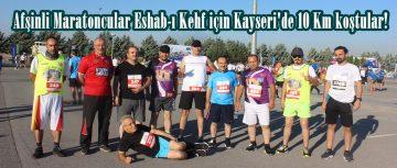 Afşinli Maratoncular Eshab-ı Kehf için Kayseri'de 10 Km koştular!