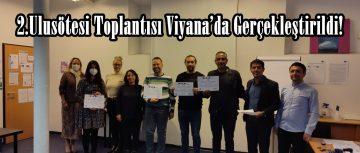 2.Ulusötesi Toplantısı Viyana'da Gerçekleştirildi!