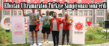 11.Elbistan Ultramaraton Türkiye Şampiyonası sona erdi!